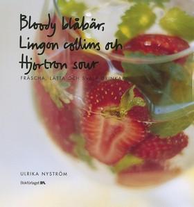 Bloody blåbär, Lingon collins, Hjorton sour