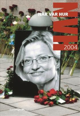 När Var Hur 2004