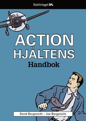 Actionhjältens handbok