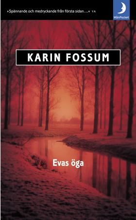 Evas öga av Karin Fossum