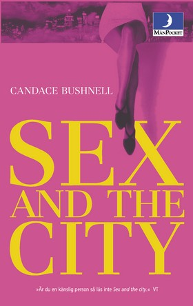 Sex and the city av Candace Bushnell
