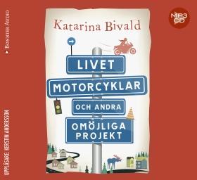 Ljudbok Livet, motorcyklar och andra omöjliga projekt av Katarina Bivald