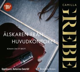 Ljudbok Älskaren från huvudkontoret  av Camilla Grebe