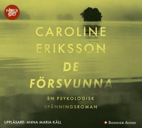 Ljudbok De försvunna av Caroline Eriksson