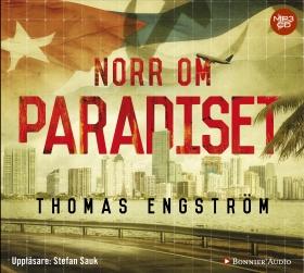 Ljudbok Norr om paradiset av Thomas Engström