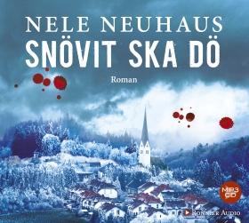 Ljudbok Snövit ska dö av Nele Neuhaus