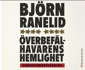 Ljudbok Överbefälhavarens hemlighet av Björn Ranelid