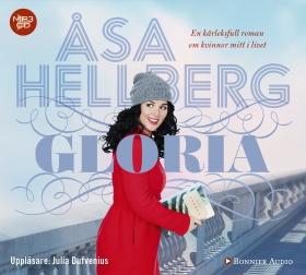 Ljudbok Gloria av Åsa Hellberg