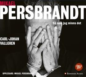 Ljudbok Mikael Persbrandt : så som jag minns det av Carl-Johan Vallgren