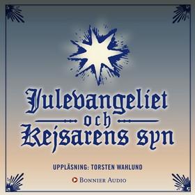 E-bok Julevangeliet/Kejsarens syn av Selma Lagerlöf