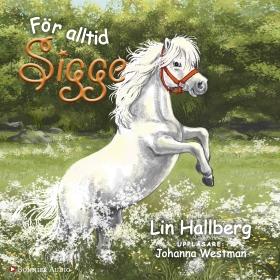 För alltid Sigge av Lin Hallberg
