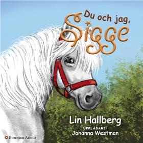 Du och jag, Sigge av Lin Hallberg