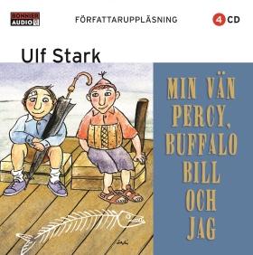 Min vän Percy, Buffalo Bill och jag av Ulf Stark