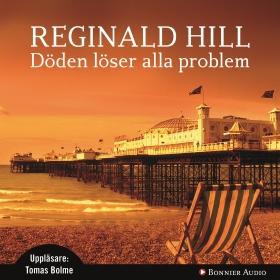Döden löser alla problem av Reginald Hill