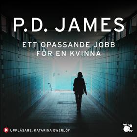Ett opassande jobb för en kvinna av P. D. James