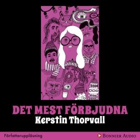 Det mest förbjudna av Kerstin Thorvall