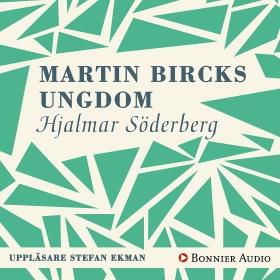 E-bok Martin Bircks ungdom av Hjalmar Söderberg