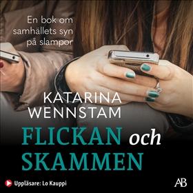 Ljudbok Flickan och skammen av Katarina Wennstam