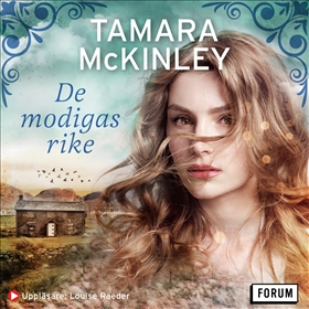 De modigas rike av Tamara McKinley