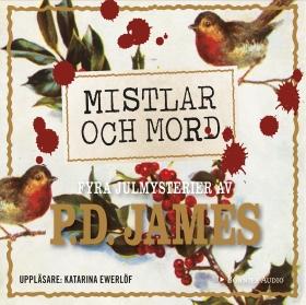 Mistlar och mord : fyra julmysterier av P.D. James