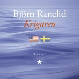 Ljudbok Krigaren av Björn Ranelid