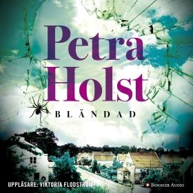 Ljudbok Bländad av Petra Holst