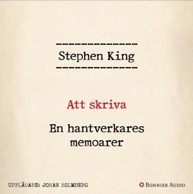 Att skriva : en hantverkares memoarer av Stephen King
