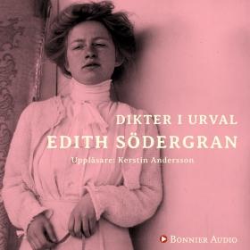Dikter i urval av Edith Södergran