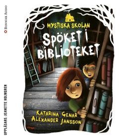 E-bok Mystiska skolan. Spöket i biblioteket av Katarina Genar