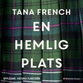En hemlig plats av Tana French
