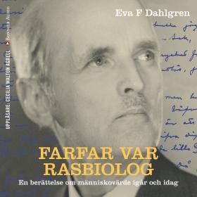 E-bok Farfar var rasbiolog av Eva F Dahlgren
