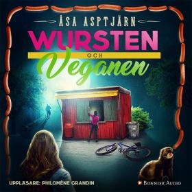 E-bok Wursten och veganen av Åsa Asptjärn