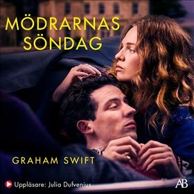 Mödrarnas söndag av Graham Swift