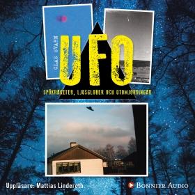 UFO - spökraketer, ljusglober och utomjordingar av Clas Svahn