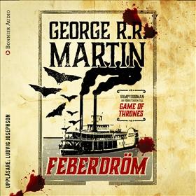 Feberdröm av George R. R. Martin