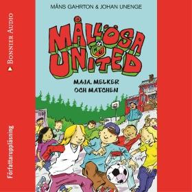 Mållösa United Maja, Melker och matchen