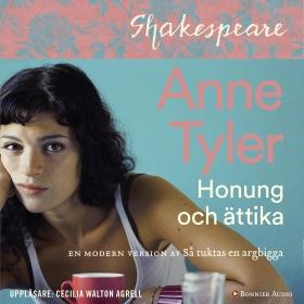 Honung och ättika : så tuktas en argbigga på nytt av Anne Tyler