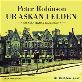 Ljudbok Ur askan i elden av Peter Robinson