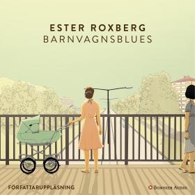 E-bok Barnvagnsblues av Ester Roxberg