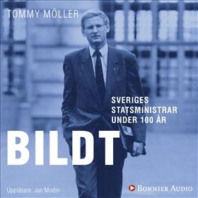 Sveriges statsministrar under 100 år : Carl Bildt av Tommy Möller