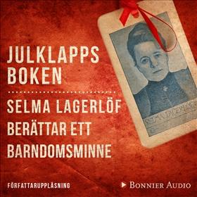 E-bok Julklappsboken : Selma Lagerlöf berättar ett barndomsminne av Selma Lagerlöf