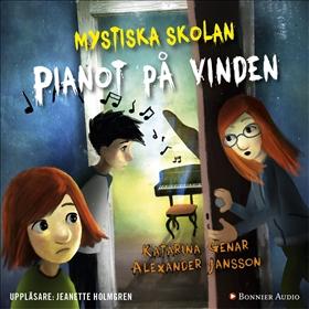 E-bok Mystiska skolan. Pianot på vinden av Katarina Genar