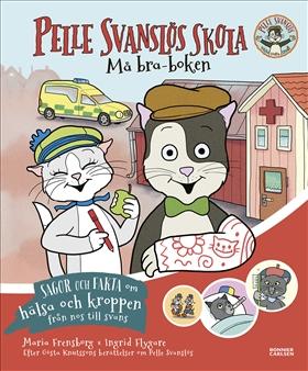 Pelle Svanslös skola Må bra-boken
