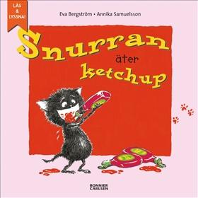 E-bok Snurran äter ketchup av Eva Bergström