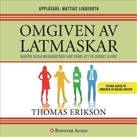 Omgiven av latmaskar av Thomas Erikson
