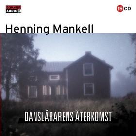 Ljudbok Danslärarens återkomst av Henning Mankell