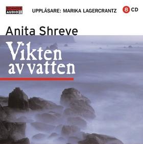 Ljudbok Vikten av vatten av Anita Shreve