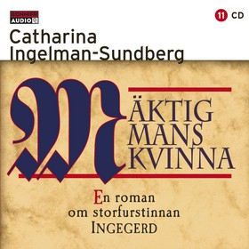Ljudbok Mäktig mans kvinna av Catharina Ingelman-Sundberg