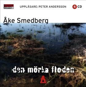Ljudbok Den mörka floden av Åke Smedberg