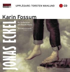 Ljudbok Jonas Eckel av Karin Fossum